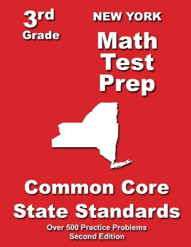 New York 3rd Grade Math Test Prep: Common Core State Standards