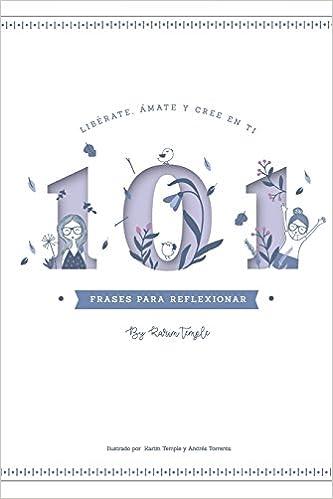 101 Frases Para Reflexionar Spanish Edition Karim Temple