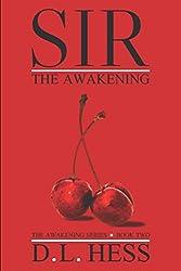 Sir: The Awakening (The Awakening Series)
