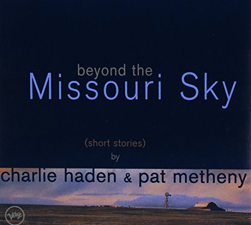 Beyond The Missouri Sky (Short Stories) -