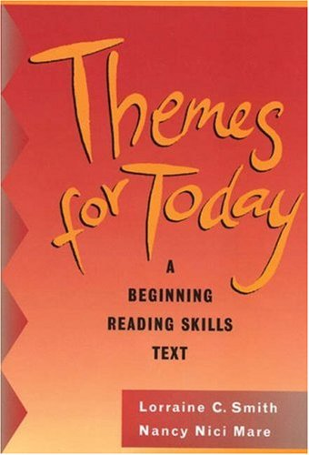Themes for Today, with no Answer Key: A Beginning Reading Skills Text