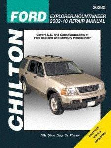 Mountaineer Service Manual (Chilton Ford Explorer and Mercury Mountaneer 2002-2010 Repair Manual (26280))