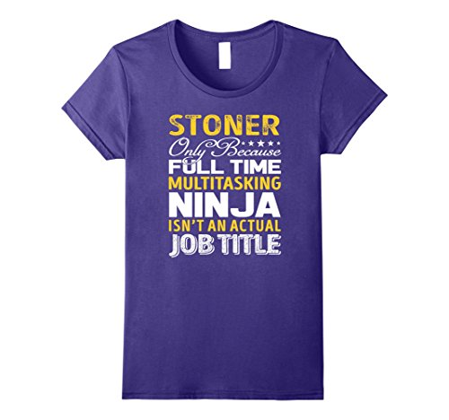 Womens Stoner Is Not An Actual Job Title TShirt Large Purple