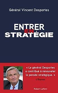 Entrer en stratégie, Desportes, Vincent