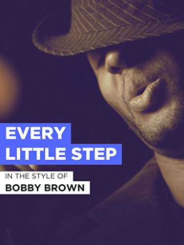 Every Little Step (Every Little Step)