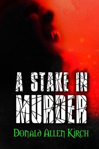 A Stake In Murder