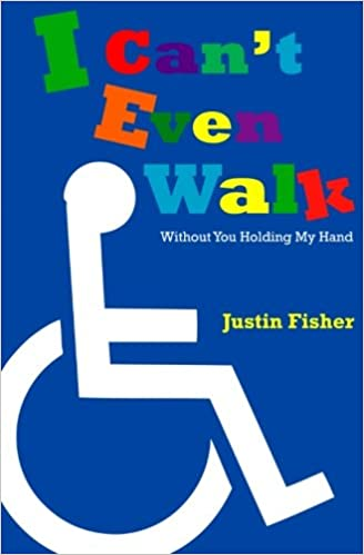 Amazon i cant even walk without you holding my hand amazon i cant even walk without you holding my hand 9781456405137 justin l fisher books fandeluxe Images