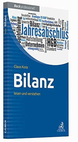 Bilanz: lesen und verstehen Taschenbuch – 7. September 2016 Claus Koss C.H.Beck 340669344X Betriebswirtschaft