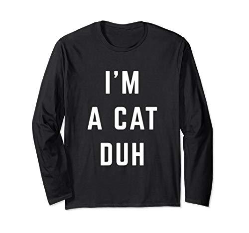 I'm a Cat Duh Easy Halloween Costume Long