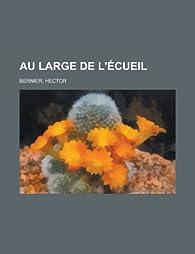 Au Large de L'Ecueil par Hector Bernier