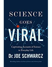 Science Goes Viral: Captivating Accounts of Science in Everyday Life