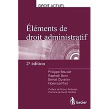 Eléments de droit administratif (Droit actuel) (French Edition)