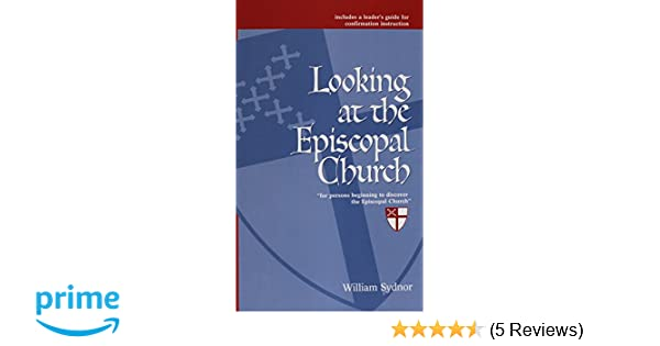 Looking At The Episcopal Church William Sydnor 9780819212795