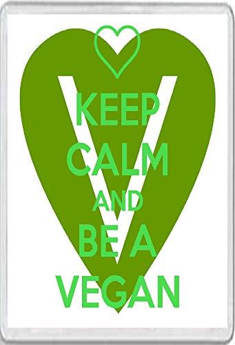 Keep Calm and be a Vegan Jumbo Fridge Magnet