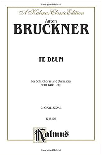?PDF? Te Deum: SATB Divisi With SATB Soli (Orch.) (German Text In Preface) (Latin, German Language Edition) (Kalmus Edition) (Latin Edition). October Henry TENCEL Roster chart brings research Nippon