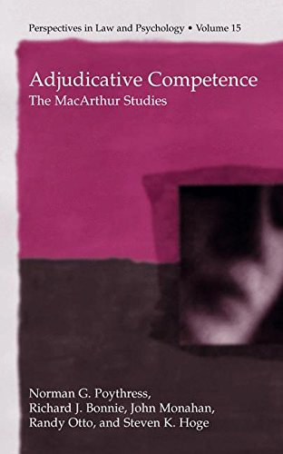 Read Online Adjudicative Competence: The MacArthur Studies (Perspectives in Law & Psychology) pdf epub