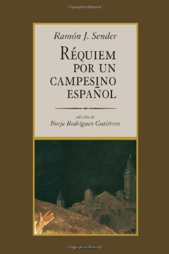 Requiem Por Un Campesino Español (Spanish Edition) [Ramon J. Sender] (Tapa Blanda)