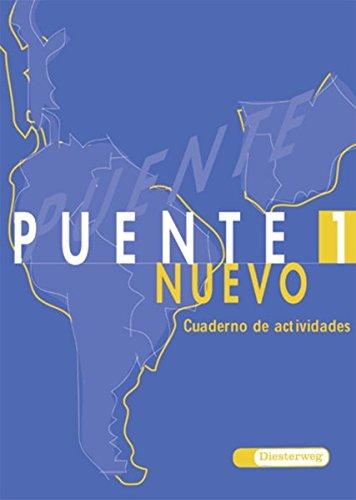 Puente nuevo. Spanisches Unterrichtswerk für die 3. Fremdsprache: Puente nuevo: Arbeitsheft 1