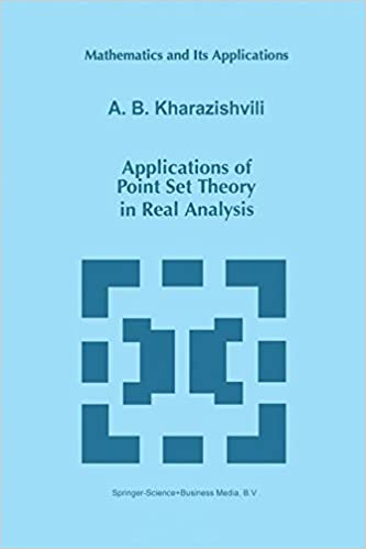 Applications of Point Set Theory in Real Analysis (Mathematics and Its Applications (closed))