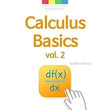 Calculus Basics vol. 2 : The Differential Calculus