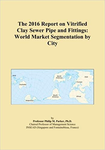 The 2016 Report on Vitrified Clay Sewer Pipe and Fittings