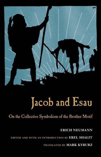 Jacob & Esau: On the Collective Symbolism of the Brother Motif