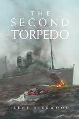 The Second Torpedo by Ilene Birkwood (2012-12-06) Mass Market Paperback