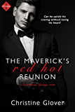 The Maverick's Red Hot Reunion (Sweetbriar Springs)
