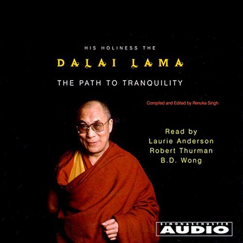The Path to Tranquility: Daily Meditations by the Dalai Lama by Simon & Schuster Audio