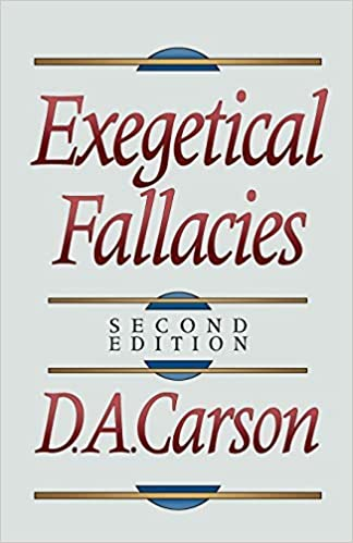 Exegetical Fallacies by D. A. Carson (1996-03-01)