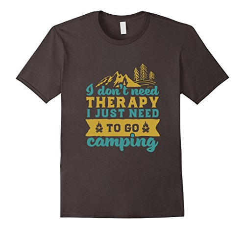 Funny-Camping-T-shirt-for-Happy-Campers-I-Dont-Need-Therapy