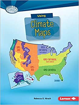 Using Climate Maps (Searchlight Books: What Do You Know About Maps on