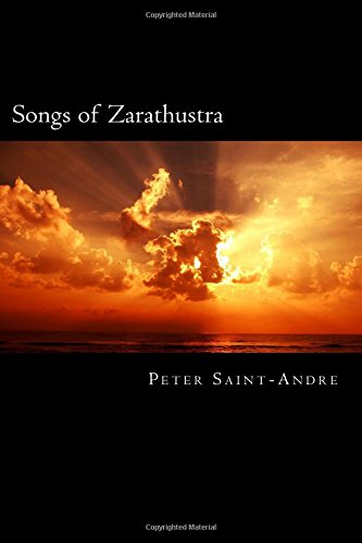 Download Songs of Zarathustra: Poetic Perspectives on Nietzsche's Philosophy of Life pdf epub