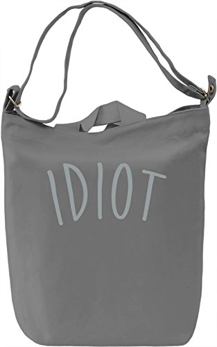 Idiot Borsa Giornaliera Canvas Canvas Day Bag| 100% Premium Cotton Canvas| DTG Printing|