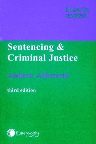 Sentencing and Criminal Justice 3E: Third Edition (Law in Context)