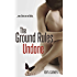 The Ground Rules: Undone (Book 3) (The Rule Breakers Series)