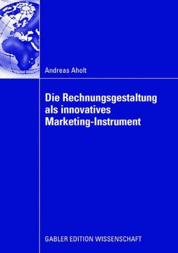Read Online Die Rechnungsgestaltung als innovatives Marketing-Instrument (German Edition) pdf epub