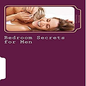 Bedroom Secrets for Men Audiobook