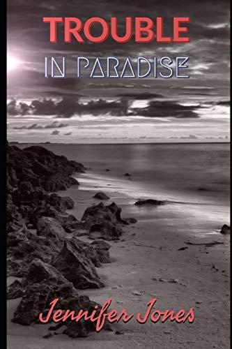 Trouble In Paradise [Jones, Jennifer] (Tapa Blanda)