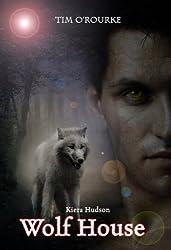 Wolf House (Book Five) (Kiera Hudson Series One 5)