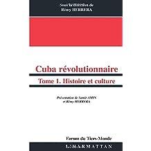 Cuba: révolutionnaire t.1
