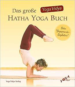 Das große Yoga Vidya Hatha Yoga Buch: Amazon.es: Yoga Vidya ...