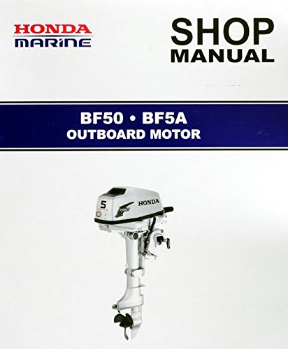 Amazon com: Honda BF50, BF5A, Outboard Engine Repair Service Manual