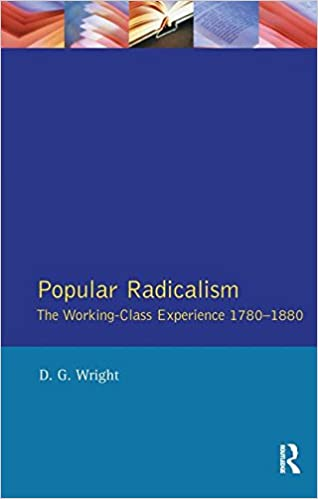 Book Popular Radicalism: The Working Class Experience 1780-1880 (Studies In Modern History)