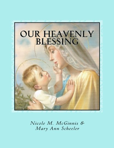 Our Heavenly Blessing: A Catholic Baby Record -