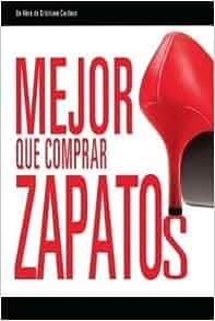 Mejor Que Comprar Zapatos: 9788571405646: Amazon.com: Books