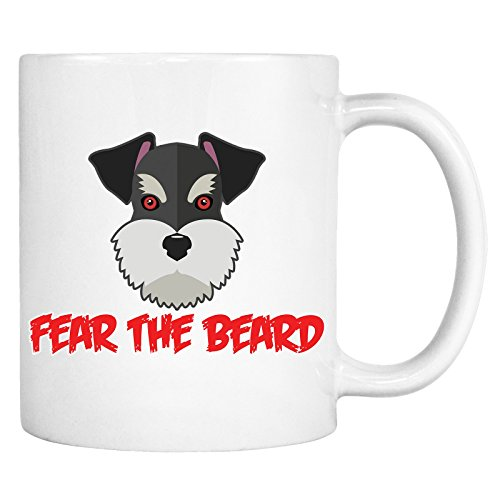 Fear The Beard Schnauzer Mug - Funny Mini Dog Lover Gift Coffee Cup (Christmas Presents 2017 Time Noel's)
