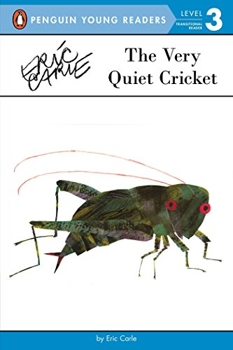 The Very Quiet Cricket (Penguin Young Readers: Level 3) by Eric Carle (29-May-2014) Paperback (Eric Carle The Very Quiet Cricket)