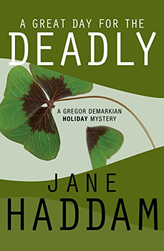 A Great Day for the Deadly (The Gregor Demarkian Holiday Mysteries Book 5) by [Haddam, Jane]
