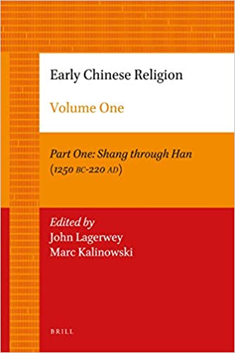 Early Chinese Religion: Part One: Shang through Han (1250 BC-220 AD) (Brill's Collection) by John Lagerwey (28-Aug-2012)